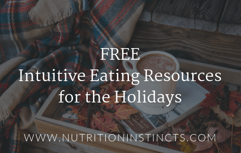 Blog post with free resources for intuitive eating for the holidays